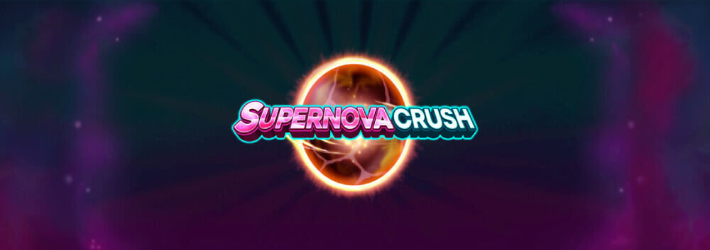 NEW GAME: Let your wins explode in Supernova Crush